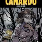 Piège de miel pour Canardo et embrouilles politicardes