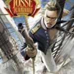 Josse Beauregard, un marin sous l'Empire qui va en voir de rudes