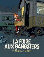La Foire aux gangsters, l'édition définitive d'un Franquin incontournable