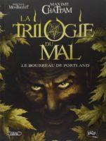 La Trilogie du mal, l'adaptation des romans noirs de Maxime Chattam