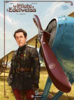 Le Pilote à l'Edelweiss T2, une histoire de frères liés par leur destin