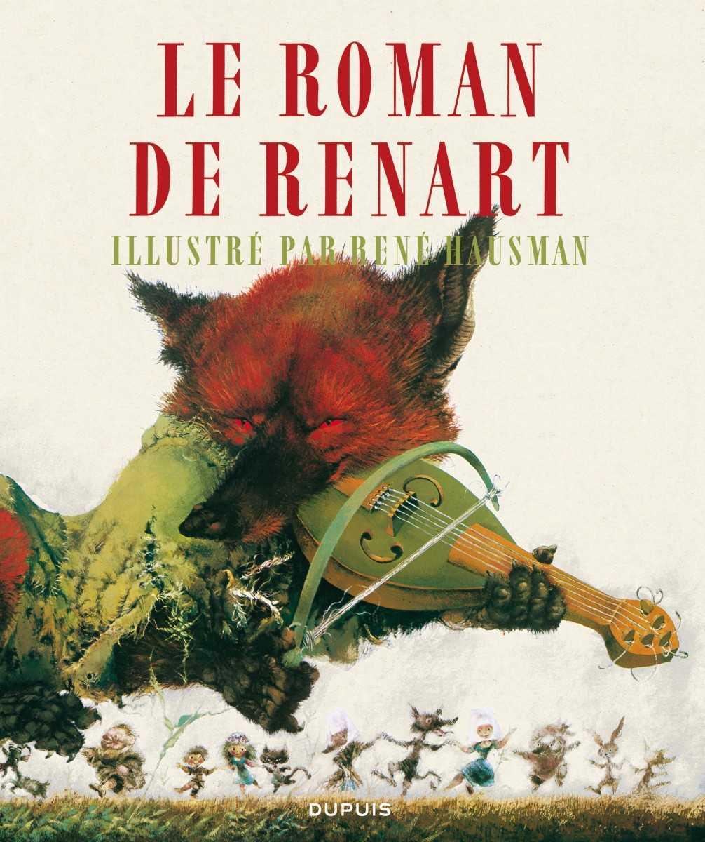 Renart, le roman d'un goupil rusé illustré par René Hausman