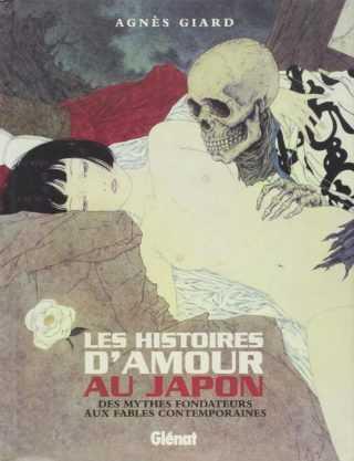 Les plus belles histoires d'amour, elles sont japonaises
