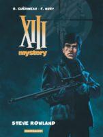 Steve Rowland, un XIII Mystery 5 bien fait signé Nury