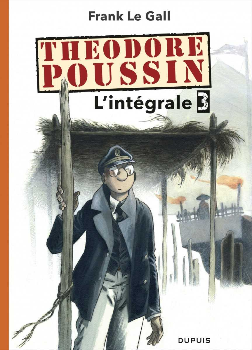 Théodore Poussin, l'intégrale 3 chez Dupuis et le talent de Le Gall