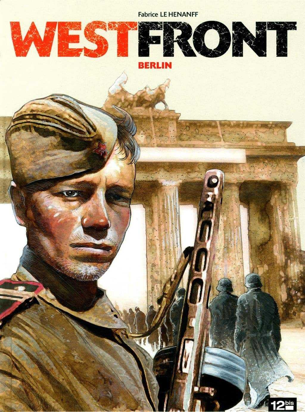 Westfront : à Berlin en 1945, le destin des soldats perdus