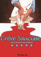 Crève Saucisse, Rabaté et la vengeance du boucher cocu
