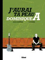 Dominique A. : de la BD aux Victoires de la Musique
