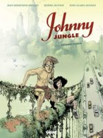 Johnny Jungle, on est plus près de la vérité en slip