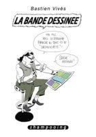 Bastien Vivès se paye et se fait sa bande dessinée