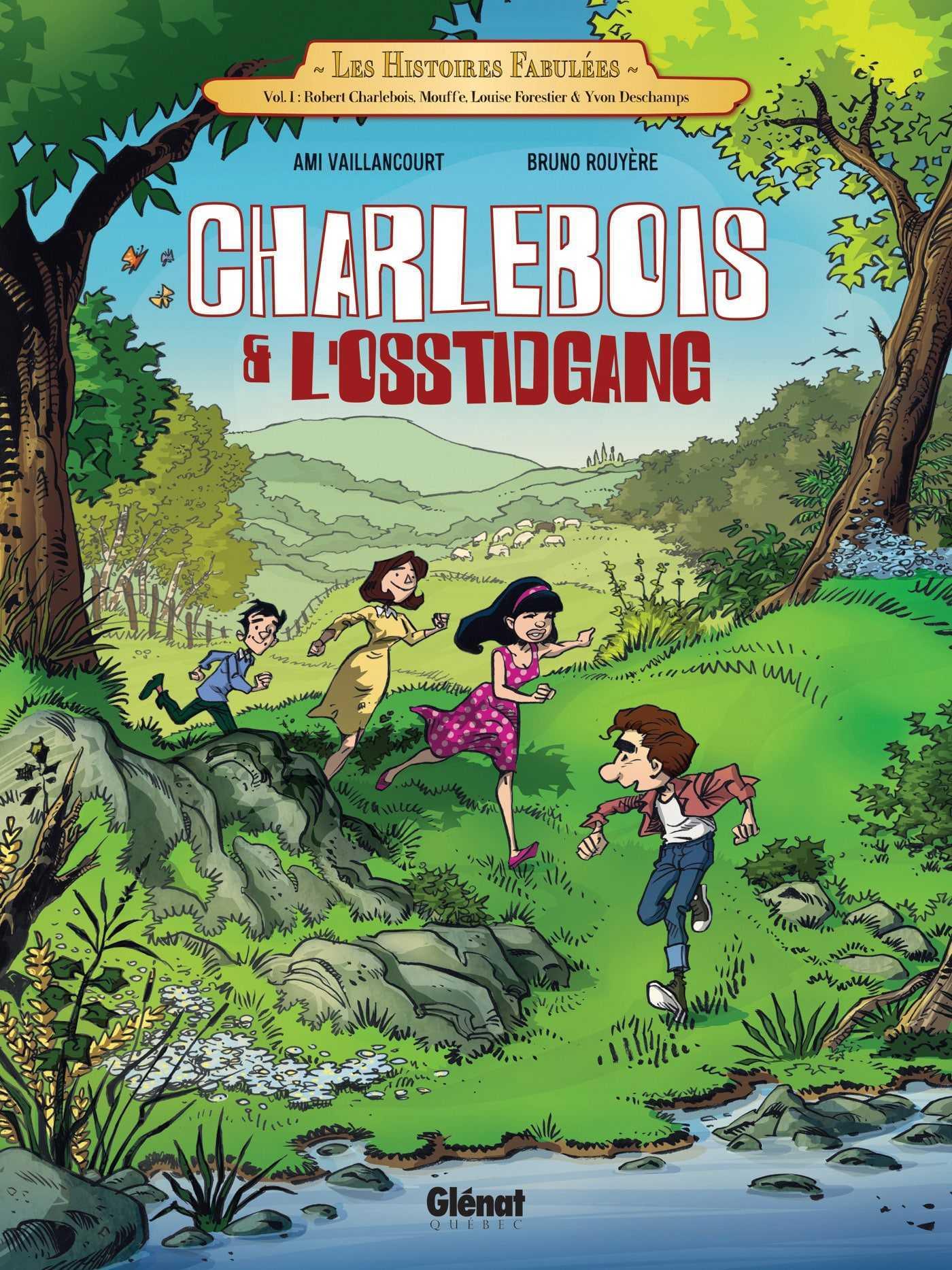 Charlebois et l'Osstidgang, l'adolescence inventée de Robert Charlebois