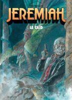 Jeremiah chez Dupuis va faire tomber le caïd
