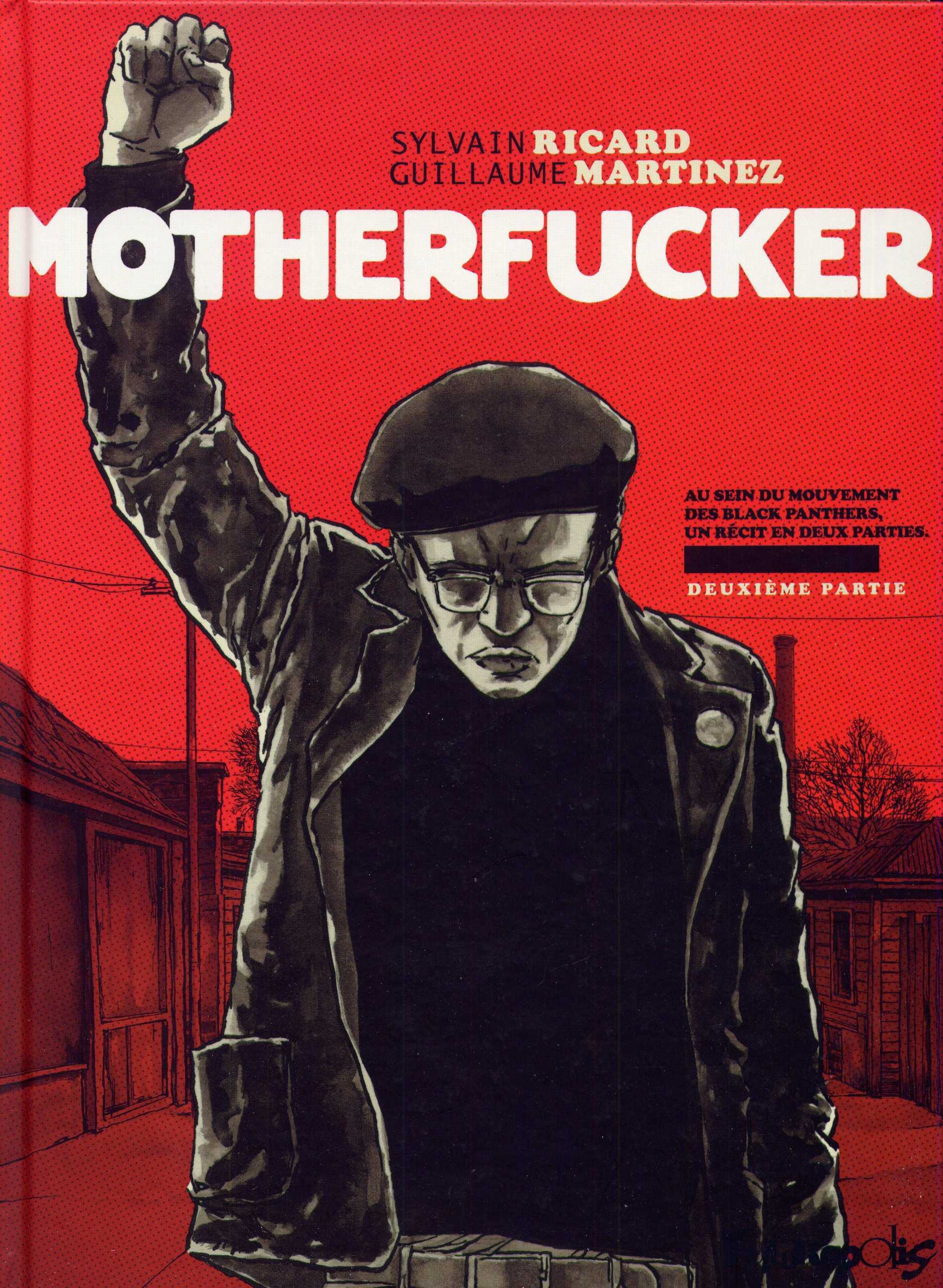 Motherfucker T2, la tragique épopée des Black Panthers