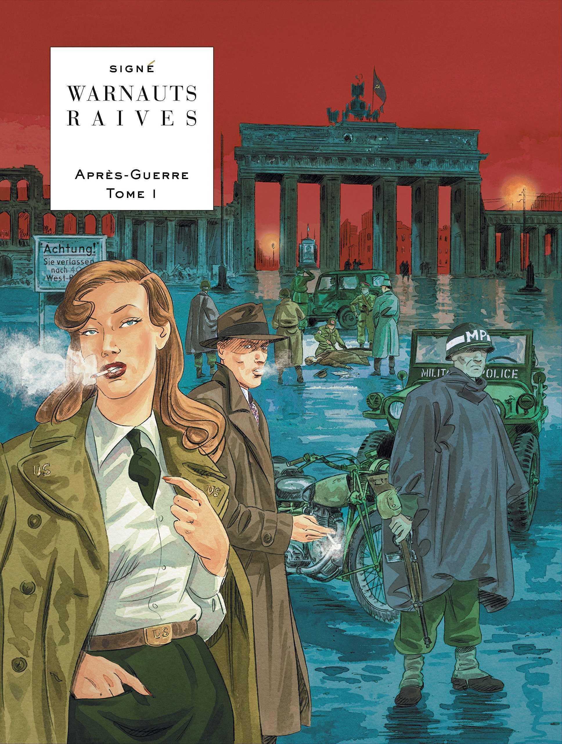 Warnauts et Raives : l'Après-guerre, la suite des Temps Nouveaux