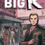 Prix Le Parisien-Aujourd'hui en France : Big K chez Casterman sélectionné pour février