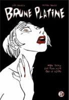 Brune Platine, machiavélique, noir, le coup de cœur chez Casterman