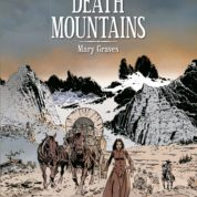 Death Mountains, le tragique destin de la caravane Donner