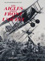 Les Aigles sur le front de l'ouest en 1914, une réédition incontournable