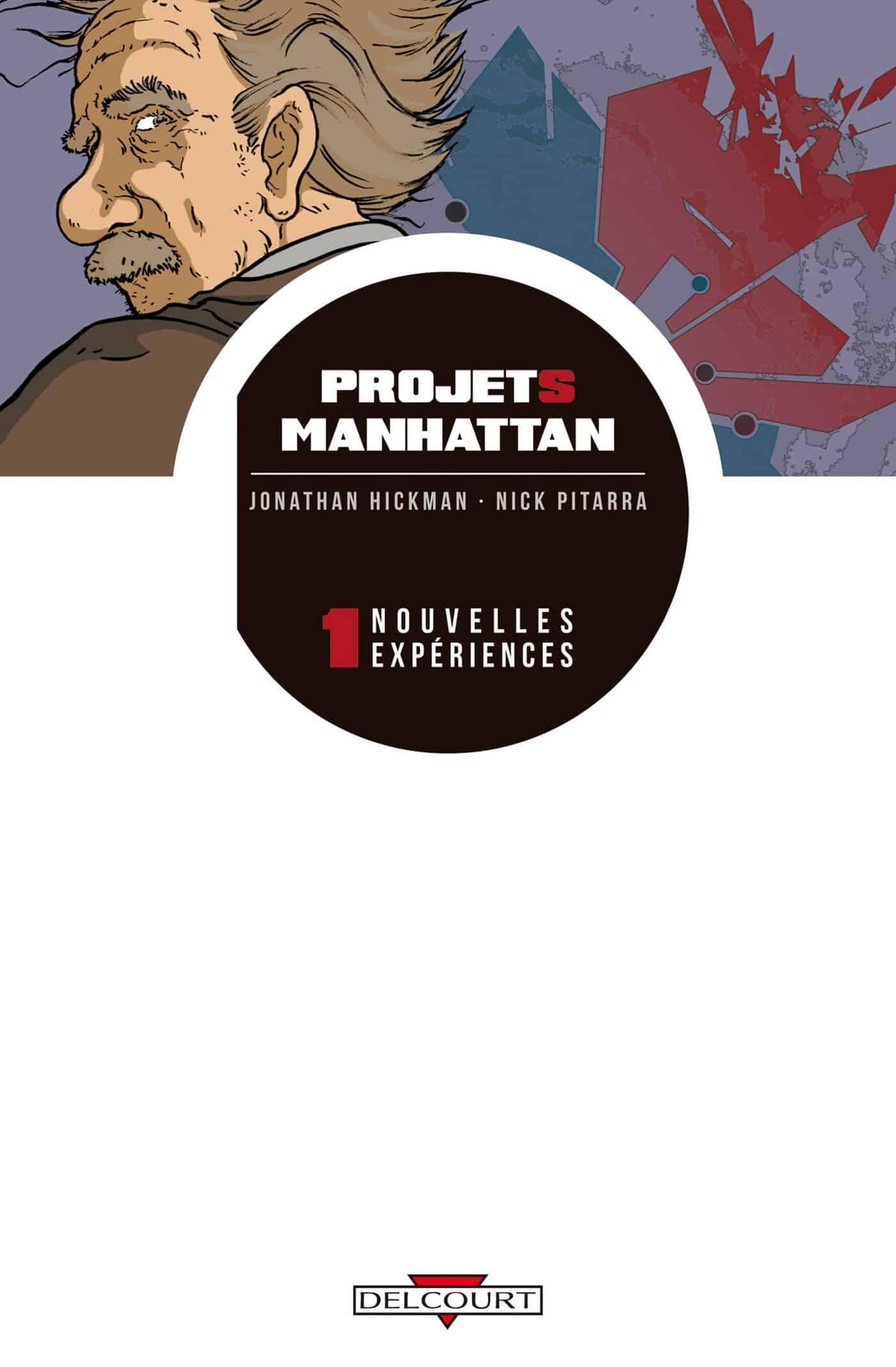 Projets Manhattan, les terrifiants projets du Dr Oppenheimer