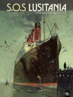 S.O.S. Lusitania, le naufrage qui fit changer le cours de la guerre de 14
