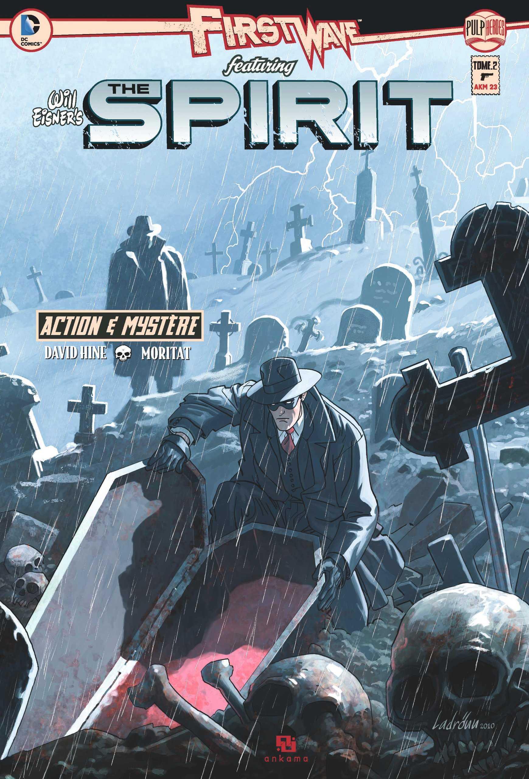 Sur les traces du Spirit le héros d'Eisner qui a repris du service