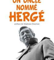 Un oncle nommé Hergé, vous avez dit Georges Remi ?