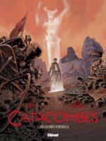 Catacombes T3, pirouette de fin