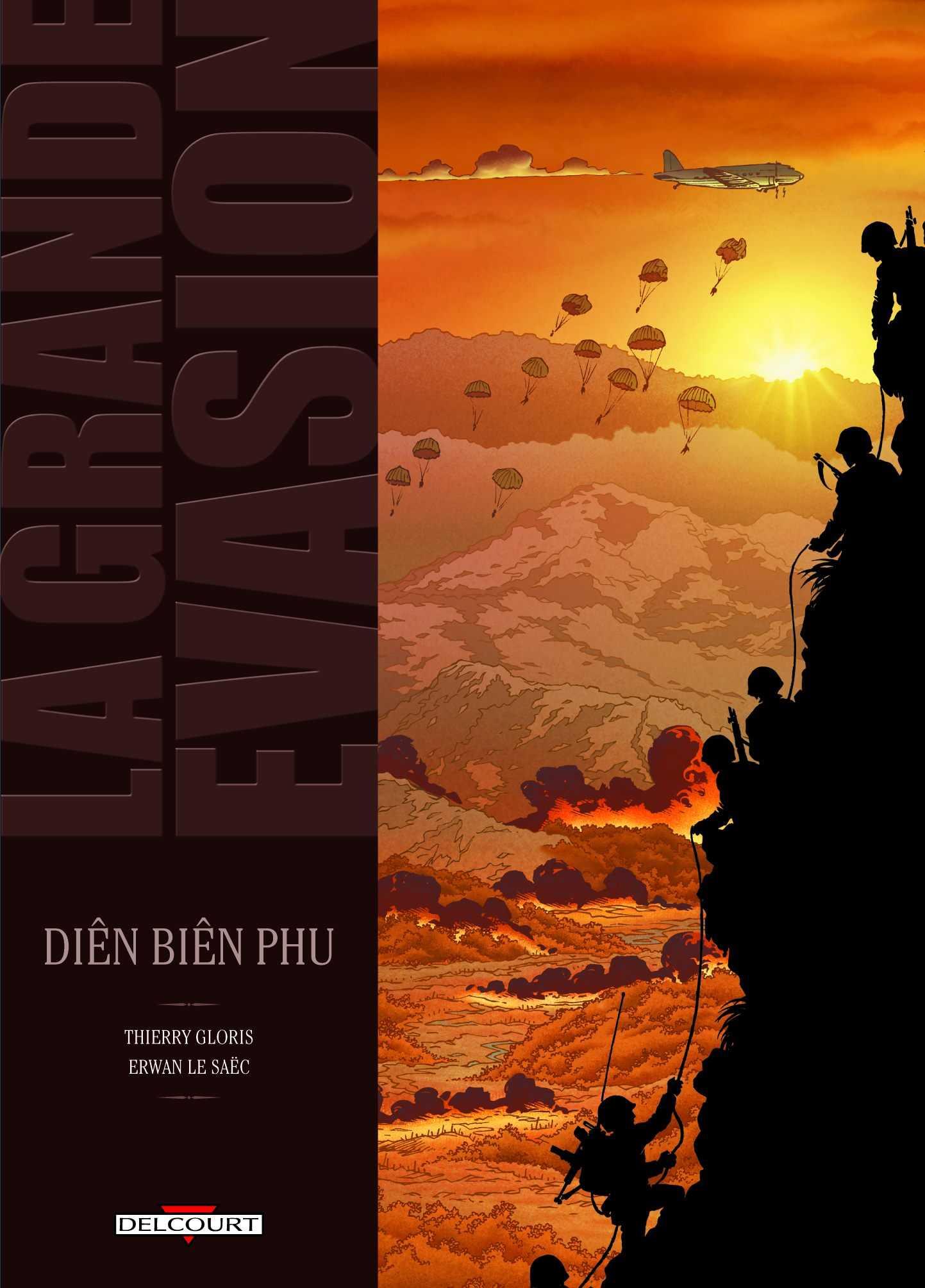 La Grande Évasion : Diên Biên Phu, un piège mortel