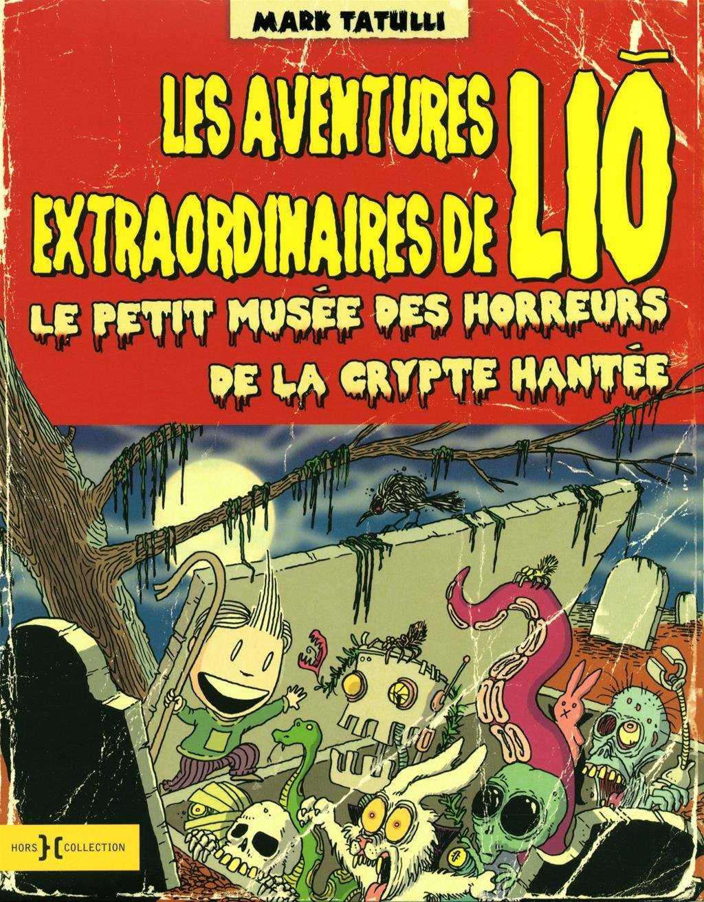 Les Aventures extraordinaires de Lio et ses monstres