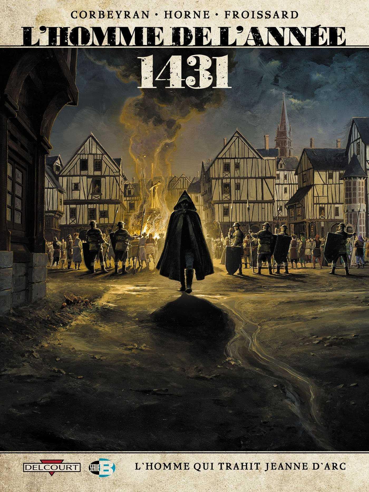 L'Homme de l'année 1431, qui a trahi Jeanne d'Arc ?