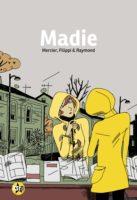 Madie, voyage au bout de l'amour