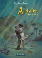 Ardalén, le passé en forme de très bel héritage