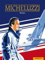 Mermoz, le héros de Micheluzzi