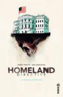 Homeland Directive, terrorisme sécuritaire