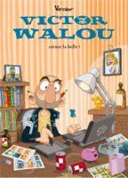Les aventures pittoresques de Victor Walou