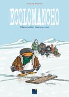 Ecolomancho, la banquise en danger