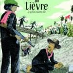 L'année du lièvre et l'horreur Khmer Rouge