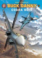 Buck Danny : décollage immédiat pour Cobra Noir, histoire d'une reprise