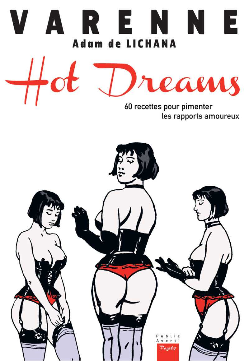 Hot Dreams, Alex Varenne en maître de l'érotisme