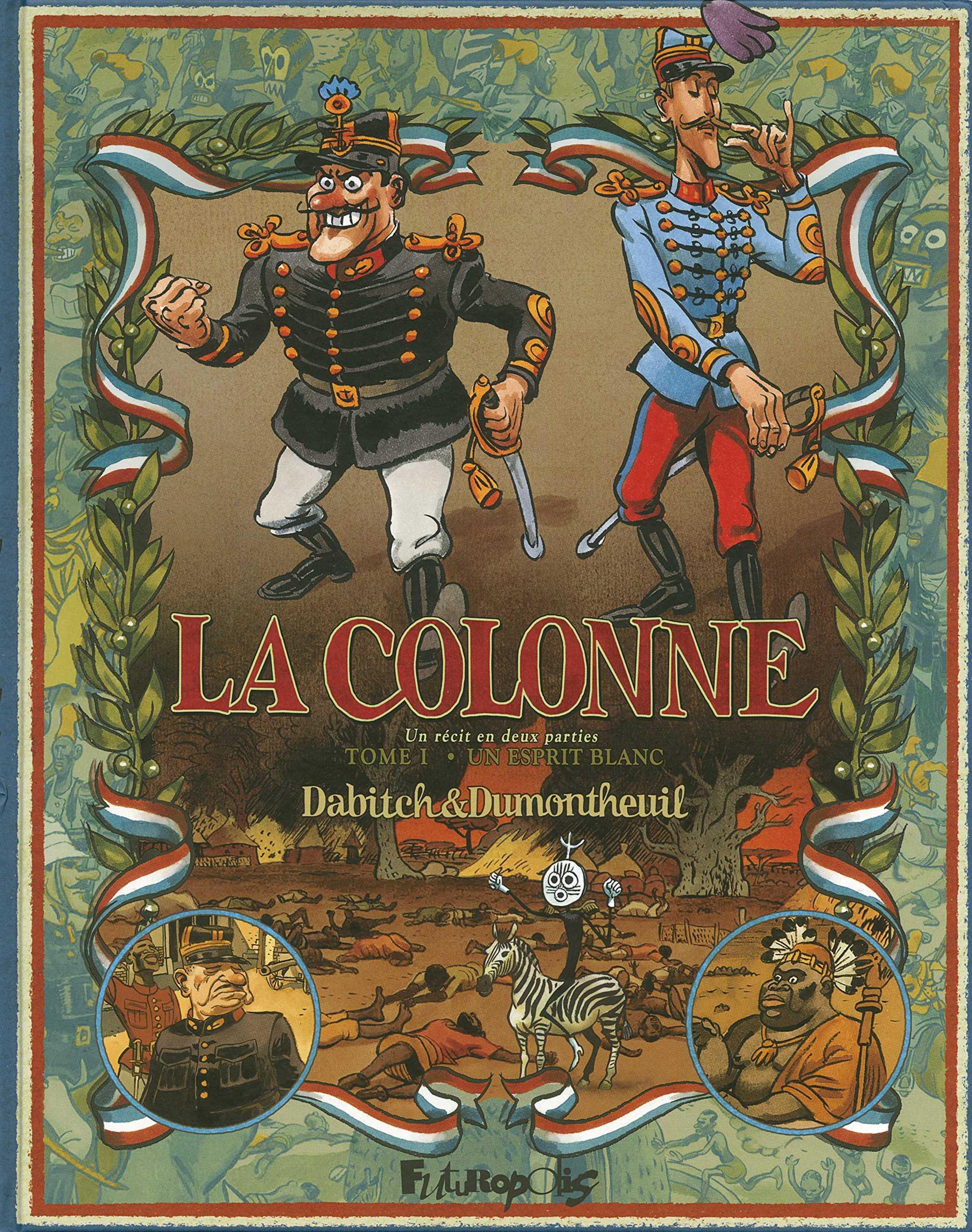 """La Colonne, le """"bon vieux temps"""" des colonies"""