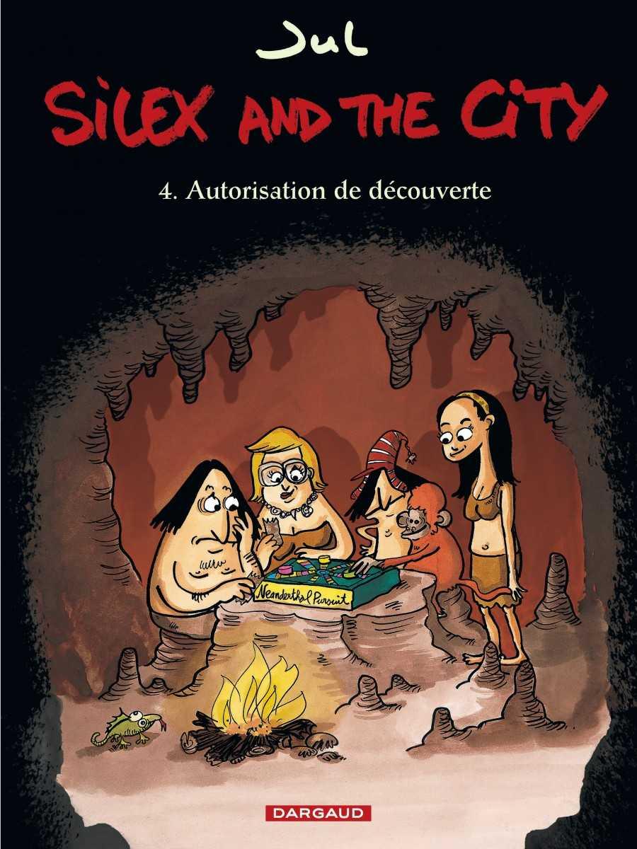 Avant-première : Silex and the city 4 sort le 30 août, Jul au pouvoir