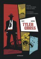 Tyler Cross, Nury et Brüno pour un polar noir de noir