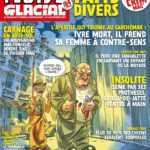Fluide Glacial, quand le Fait Divers fait bien la Une