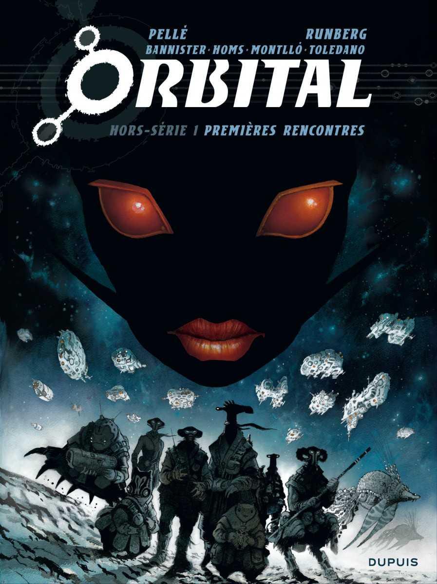 Orbital, premières rencontres extraordinaires dans la galaxie