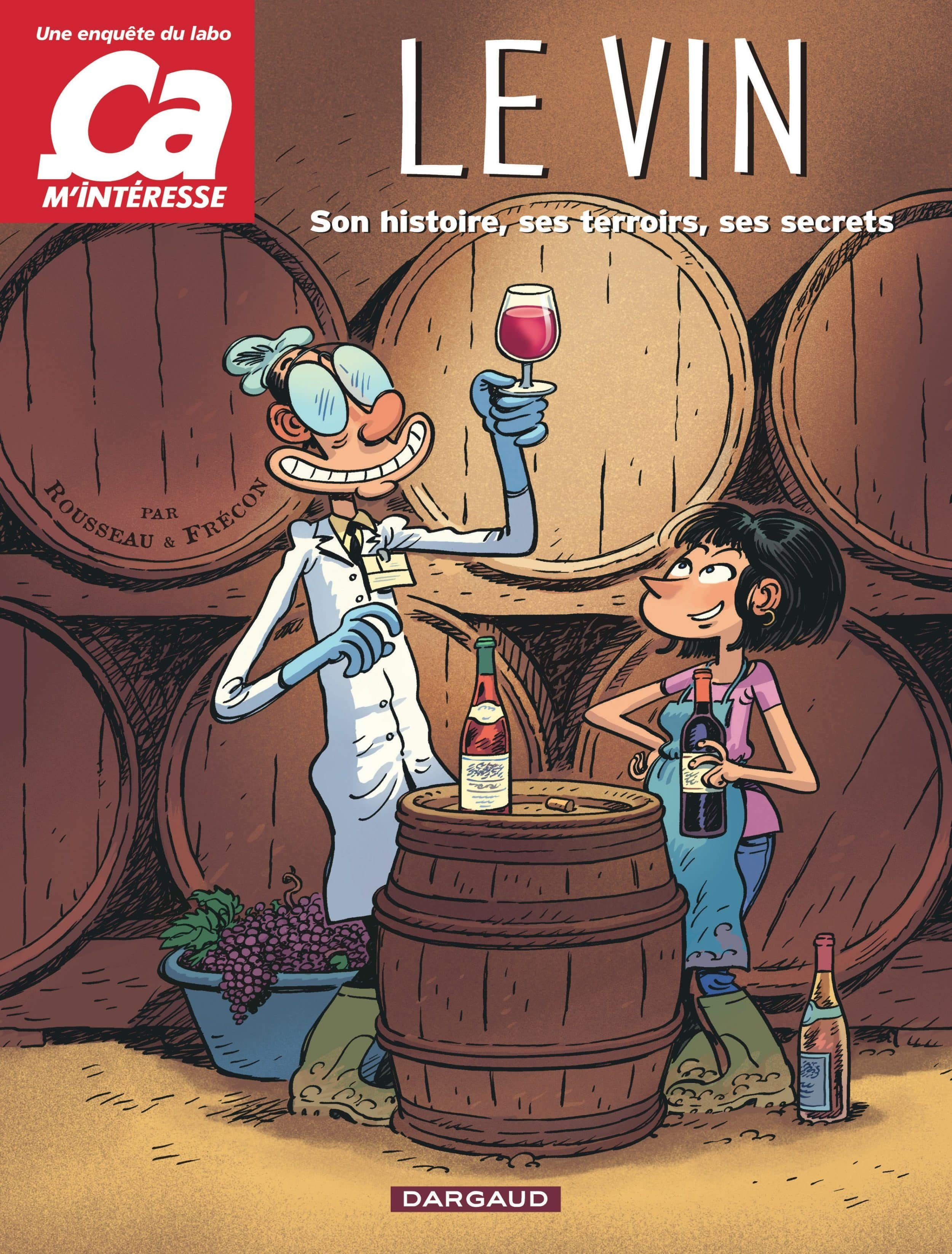Le Vin, une histoire et des hommes