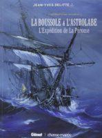 La Boussole et l'Astrolabe, le destin tragique de Monsieur de La Pérouse