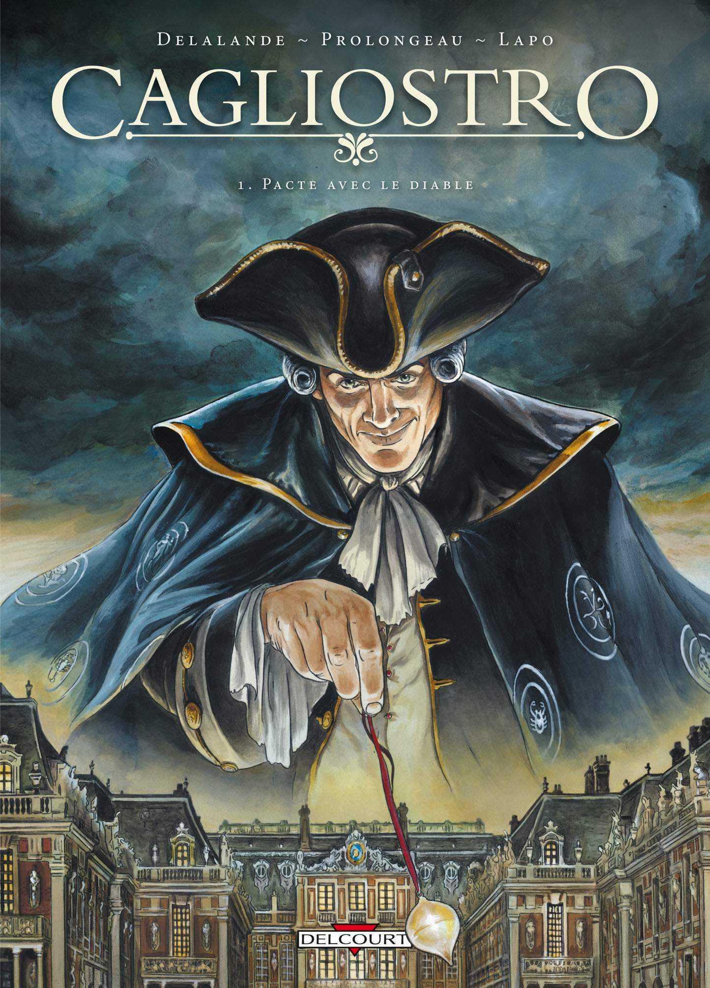 Cagliostro, enquête à la cour de Marie-Antoinette