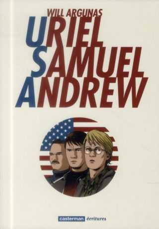 Uriel, Samuel, Andrew