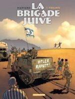 La Brigade Juive, l'espoir au bout de la route