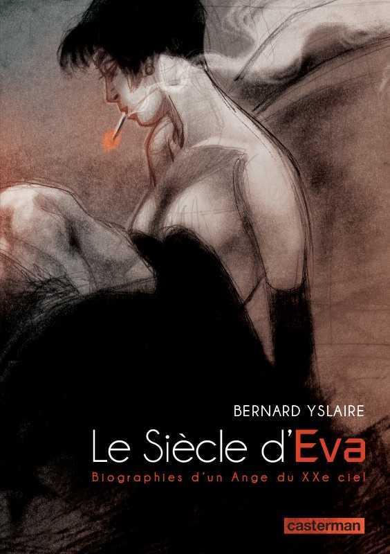 Le Siècle d'Eva, Yslaire et son ange gardien